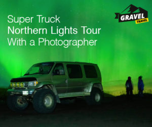 Super Truck Northern Lights Tour With a Photographer